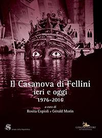 Il Casanova di Fellini. Ieri e oggi 1976-2016