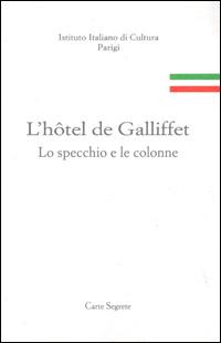 L'hôtel de Galliffet. Lo specchio e le colonne
