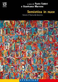 Semiotica in nuce. Volume II. Teoria del discorso