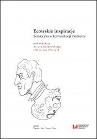 Ecowskie inspiracje. Semiotyka wkomunikacji ikulturze