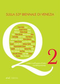 Sulla 53a Biennale di Venezia