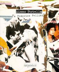 Mimmo Rotella - A Federico Fellini