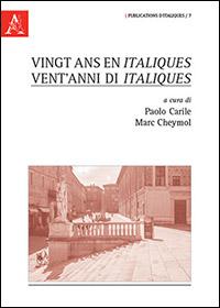 Vingt ans en Italiques / Vent'anni di Italiques