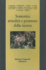 Semiotica. Attualità e promesse della ricerca
